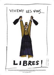 """Affiche """"Vivent les Vins Libres"""""""