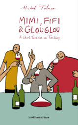 Mimi, Fifi & Glouglou, A short treatise on tasting. Parte Ouane