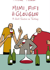 Mimi, Fifi & Glouglou, A short treatise on tasting