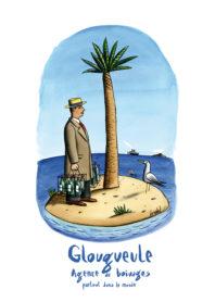 Affiche Glougueule Agence de boivages par Jacques Loustal