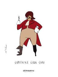 Affichette Capitaine Gros Chai