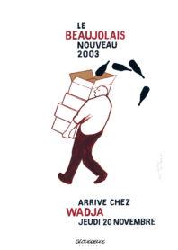 Affiche beaujolais 2003 Wadja