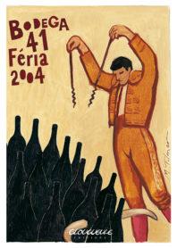 Affiche Bodega 41 Feria 2004
