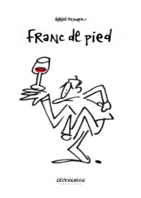 Affichette Franc de pied par Lefred-Thouron