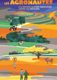 Les Agronautes, à la recherche d'une agriculture libérée des pesticides, Cédric Rabany