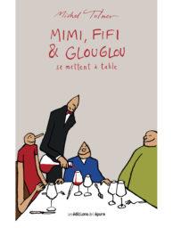 Mimi, Fifi & Glouglou se mettent à table Volume 3